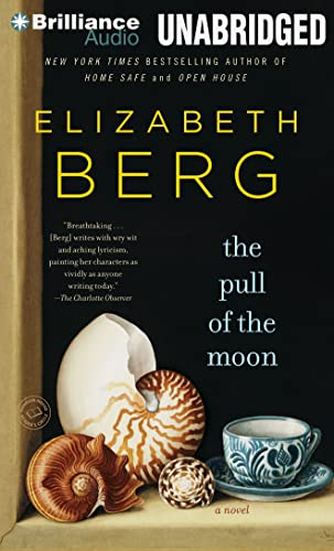 The Pull of the Moon: Elizabeth Berg