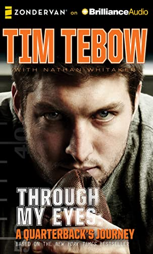Through My Eyes: A Quarterback's Journey, Young Readers Edition: Tim Tebow