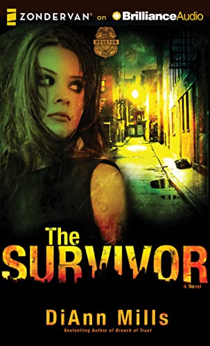 The Survivor: A Novel (Crime Scene: Houston): Mills, DiAnn