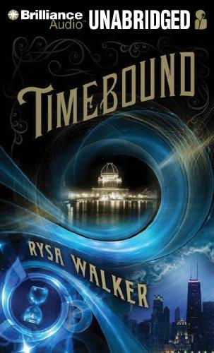 Timebound (The Chronos Files): Walker, Rysa