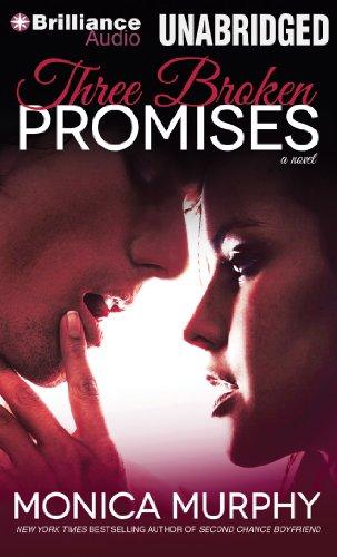 Three Broken Promises: A Novel (1480558869) by Monica Murphy