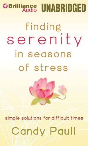 9781480562356: Finding Serenity in Seasons of Stress: Simple Solutions for Difficult Times
