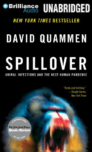9781480564442: Spillover: Animal Infections and the Next Human Pandemic