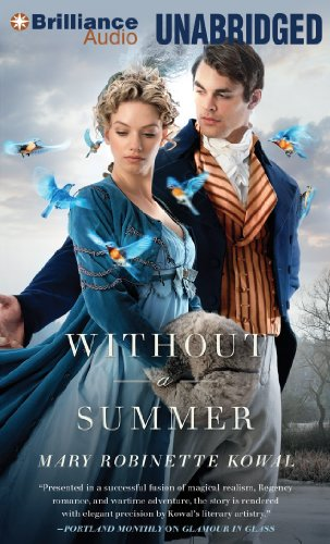 9781480564565: Without a Summer (Glamourist Histories)