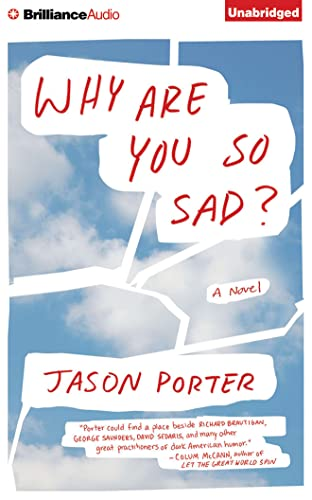 Why Are You So Sad?: Porter, Jason