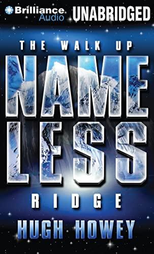 9781480569164: The Walk Up Nameless Ridge