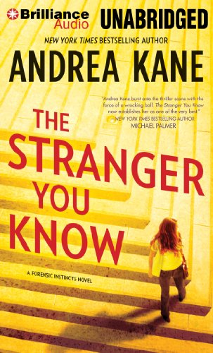The Stranger You Know (Forensic Instincts) (1480571954) by Kane, Andrea