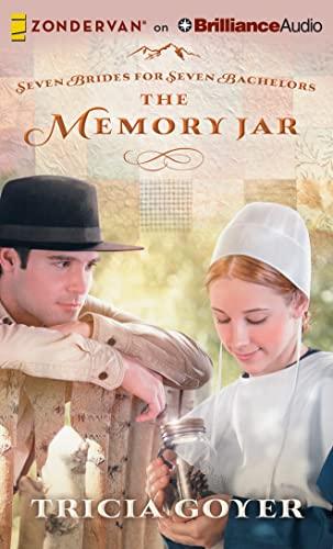 The Memory Jar (Seven Brides for Seven Bachelors): Goyer, Tricia
