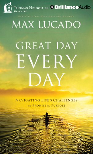 9781480573567: Great Day Every Day: Navigating Life's Challenges with Promise and Purpose