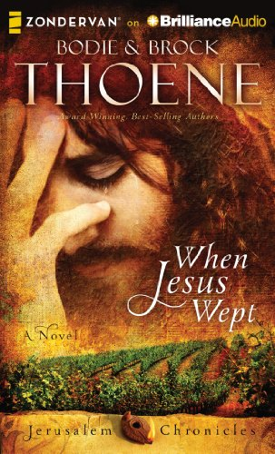 9781480573888: When Jesus Wept (Jerusalem Chronicles)