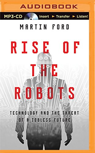 9781480574779: Rise of the Robots: Technology and the Threat of a Jobless Future
