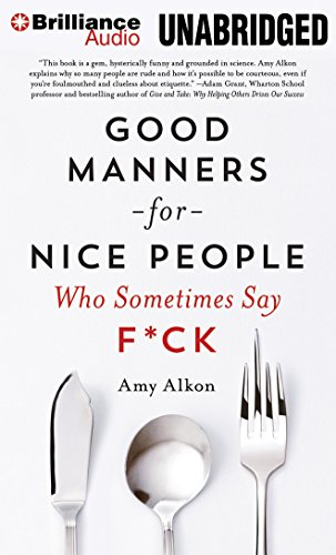 9781480575455: Good Manners For Nice People Who Sometimes Say F*ck
