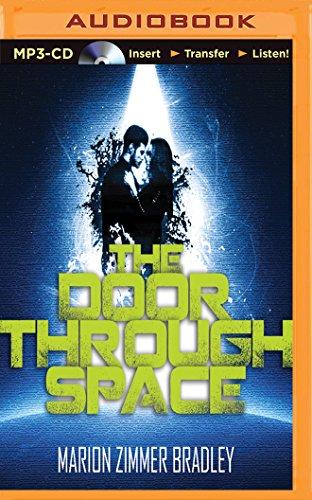 The Door Through Space: Bradley, Marion Zimmer