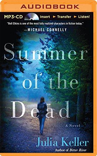 Summer of the Dead (Bell Elkins): Keller, Julia