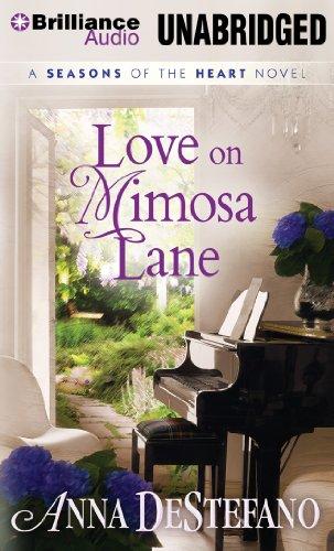 9781480577848: Love on Mimosa Lane (A Seasons of the Heart Novel)