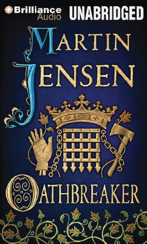 Oathbreaker (The King's Hounds): Jensen, Martin