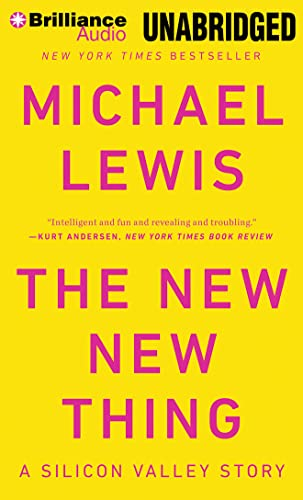 9781480580237: The New New Thing: A Silicon Valley Story