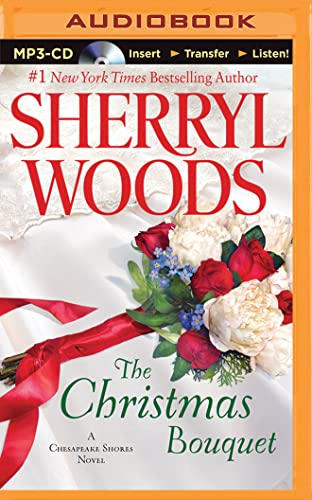 The Christmas Bouquet: Sherryl Woods