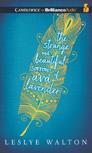 9781480583764: The Strange and Beautiful Sorrows of Ava Lavender
