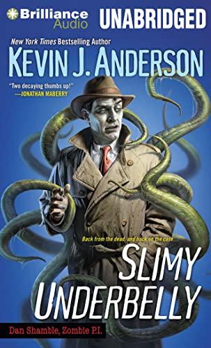 Slimy Underbelly (Dan Shamble, Zombie P.I.): Anderson, Kevin J.