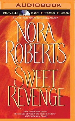Sweet Revenge: Roberts, Nora