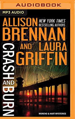 9781480587113: Crash and Burn (Moreno & Hart Mysteries)