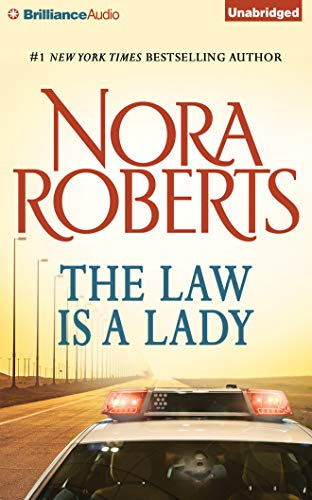 The Law Is a Lady: Roberts, Nora