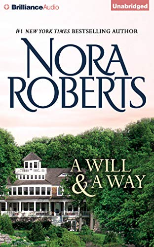 A Will and a Way: Roberts, Nora