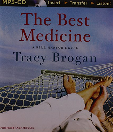 9781480588998: The Best Medicine (A Bell Harbor Novel)