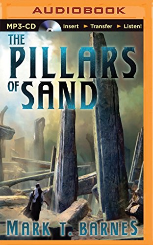 The Pillars of Sand (The Echoes of Empire): Barnes, Mark T.