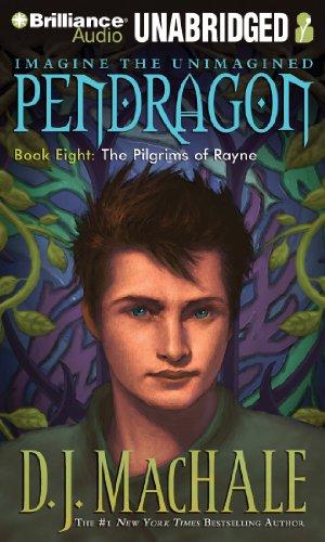 9781480591974: The Pilgrims of Rayne (Pendragon Series)