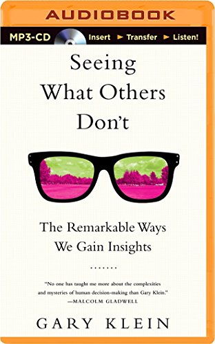 9781480592803: Seeing What Others Don't: The Remarkable Ways We Gain Insights