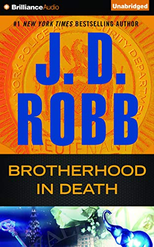 Brotherhood in Death: J D Robb