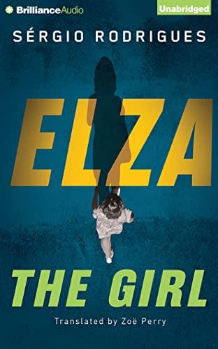 Elza: The Girl: Rodrigues, Sergio