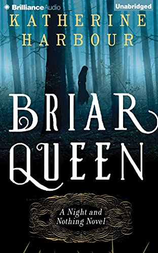 Briar Queen: Katherine Harbour