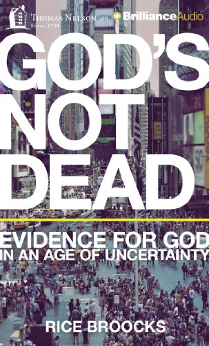 9781480594883: God's Not Dead: Evidence for God in an Age of Uncertainty
