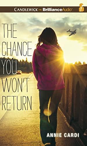 The Chance You Won't Return: Annie Cardi