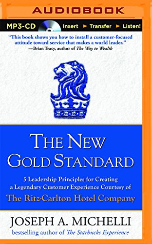 The New Gold Standard: Michelli, Joseph A.