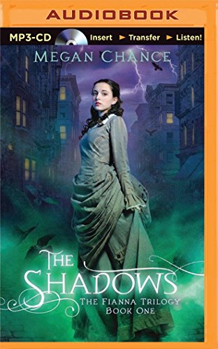 The Shadows (The Fianna Trilogy): Chance, Megan