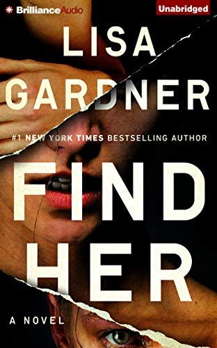 Find Her (Compact Disc): Lisa Gardner