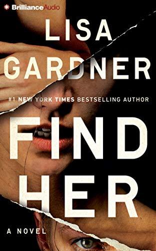 Find Her (Detective D. D. Warren): Lisa Gardner