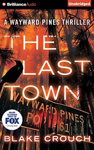 The Last Town (Wayward Pines): Crouch, Blake