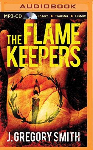 The Flamekeepers: J. Gregory Smith