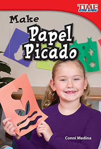 9781480710252: Make Papel Picado (library bound) (TIME FOR KIDS® Nonfiction Readers)