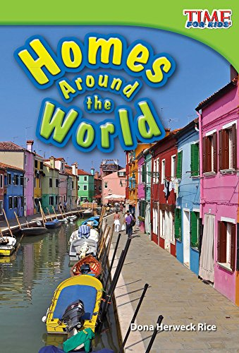 9781480710313: Homes Around the World (library bound) (TIME FOR KIDS® Nonfiction Readers)