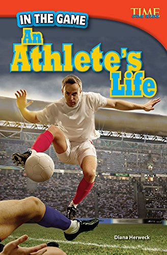 9781480711006: In the Game: An Athlete's Life (library bound) (TIME FOR KIDS® Nonfiction Readers)