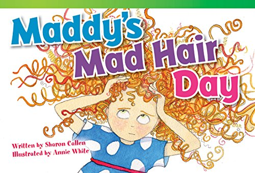 Maddy's Mad Hair Day (library bound) (Read!: Sharon Callen