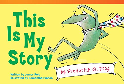 9781480711402: This Is My Story by Frederick G. Frog (library bound) (Fiction Reader)