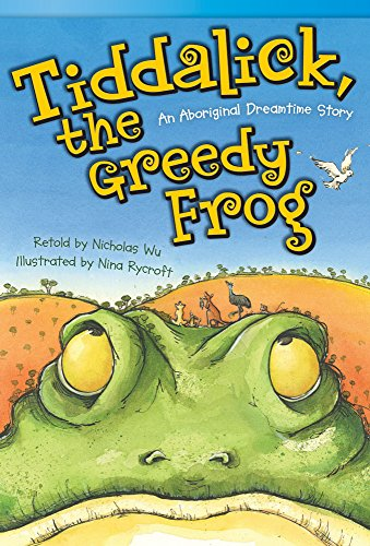 9781480717350: Tiddalick, the Greedy Frog: An Aboriginal Dreamtime Story (library bound) (Fiction Reader)