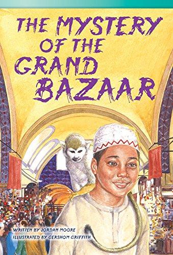 Teacher Created Materials - Literary Text: The Mystery of the Grand Bazaar - Hardcover - Grade 3 - ...